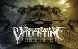 Rock band Bullet for my Valentine, album scream aim fire